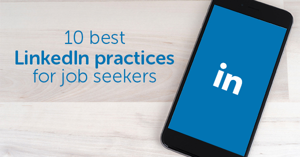 10 best Linkedin practices for job seekers